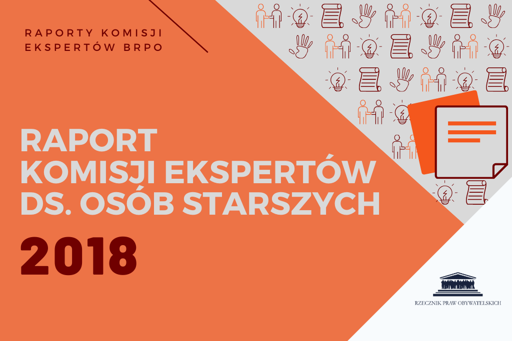 """pomarańczowa plansza z napisem """"Raport Komisji Ekspertów ds. Osób Starszych 2018"""""""