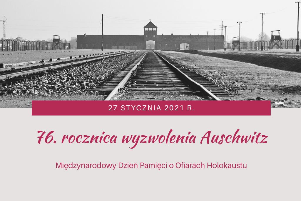 plansza ze zdjęciem obozu i napisem 76. rocznica wyzwolenia Auschwitz