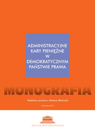 """Okładka publikacji """"Administracyjne kary pieniężne w demokratycznym państwie prawa."""""""
