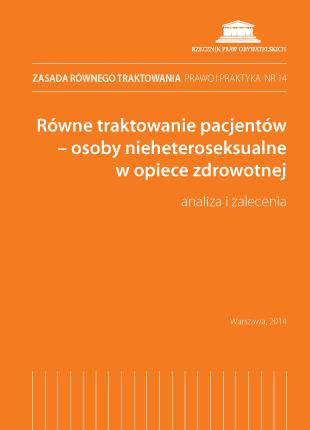 Okładka publikacji - Równe traktowanie pacjentów – osoby nieheteroseksualne w opiece zdrowotnej.