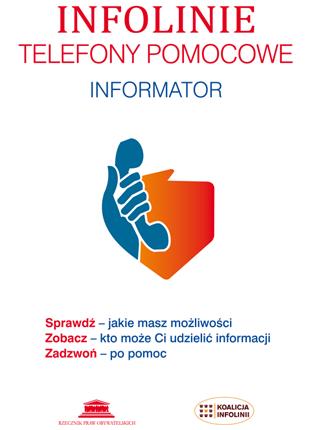 Okładka publikacji - BIULETYN RPO – Materiały nr 84. Infolinie. Telefony pomocowe. Informator.