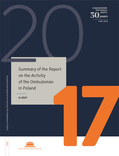 Summary of the Report on the Activity of the Commissioner for Human Rights in 2017, with Comments on the Observance of Human and Civil Rights and Freedoms