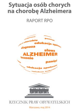 Okładka książki Sytuacja osób chorych na chorobę Alzheimera w Polsce Raport RPO