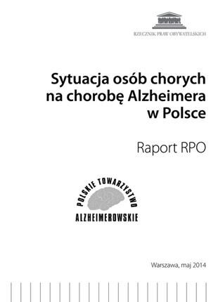 Okładka publikacji - Sytuacja osób chorych na chorobę Alzheimera w Polsce  Raport RPO