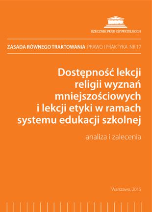 """Okładka publikacji """"Zasada równego traktowania – prawo i praktyka, nr 17. Dostępność lekcji religii wyznań mniejszościowych i lekcji etyki w ramach systemu edukacji szkolnej."""""""