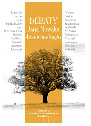 """Okładka publikacji """"Debaty Jana Nowaka-Jeziorańskiego - Rozmowy na temat:PRZECIWDZIAŁANIA NIENAWIŚCI, DYSKRYMINACJI, NIEUFNOŚCI"""""""