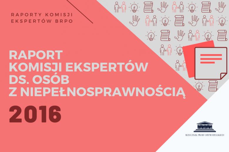 """czerwona plansza z białym napisem """"raport komisji ekspertów ds osób z niepełnosprawnością"""""""