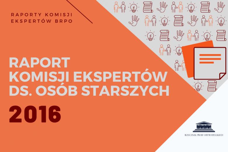 """pomarańczowa plansza z napisem """"Raport Komisji Ekspertów ds. Osób Starszych 2016"""""""