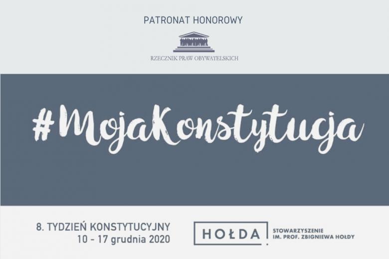 biało-szara plansza z hashtagiem MojaKonstytucja i informacją o VIII edycji Tygodnia Konstytucyjnego