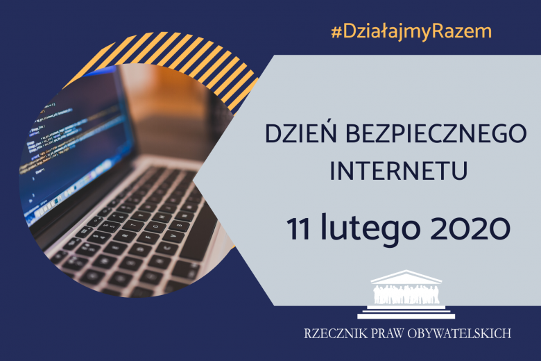 Grafika z napisem Dzień bezpiecznego internetu, nie bądź obojętny reaguj,logo RPO i zdjęcie laptopa