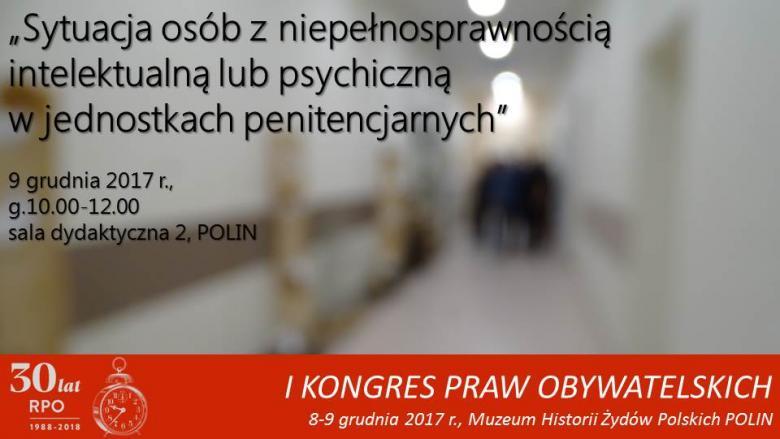 Zdjęcie: zamglony korytarz z napisem: Sytuacja osób z niepełnosprawnością intelektulną lub psychiczną w jednostkach penitencjarnych