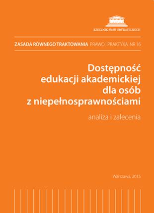 Okładka publikacji Dostępność edukacji akademickiej dla osób z niepełnosprawnościami.