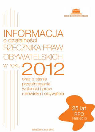 Okładka informacji o działalności Rzecznika Praw Obywatelskich  w roku 2012.