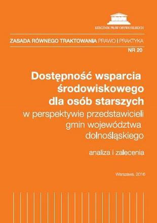 zdjęcie: pomarańczowa okładka z białym tekstem: Dostępność wsparcia środowiskowego dla osób starszych w perspektywie przedstawicieli gmin województwa dolnośląskiego