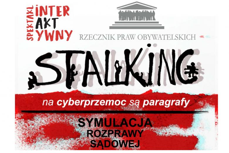 biało-czerwone tło z czarnym wyraźnym napisem Stalking  oraz szarym logo rzecznika