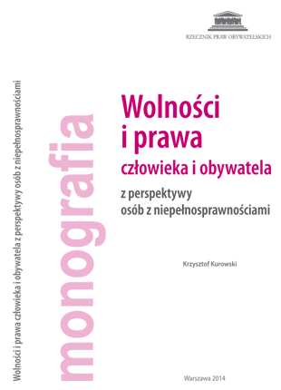 Okładka książki Wolności i prawa człowieka i obywatela z perspektywy osób z niepełnosprawnościami