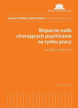 Okładka publikacji - Zasada równego traktowania – prawo i praktyka, nr 15