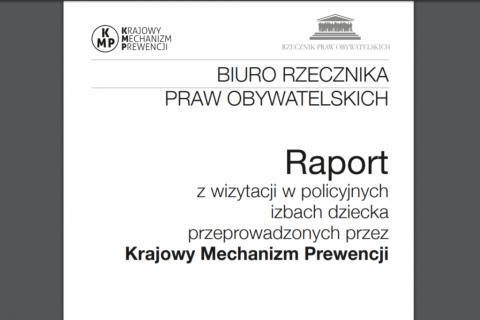 Okładka z tytułem Raport z wizytacji w policyjnych izbach dziecka
